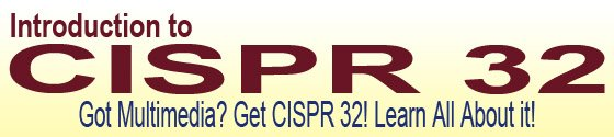 Introduction to CISPR 32