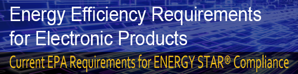 Energy Efficiency Requirements for Electronic Products