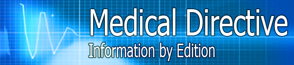 Medical Directive Information by Edition