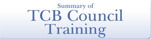 Summary of TCB Council Training